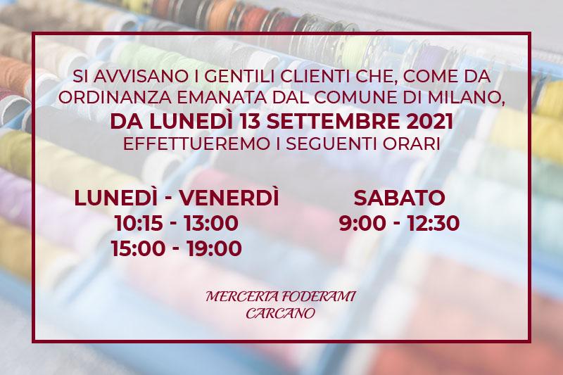 Merceria Foderami Carcano - Nuovi Orari da Settembre 2021